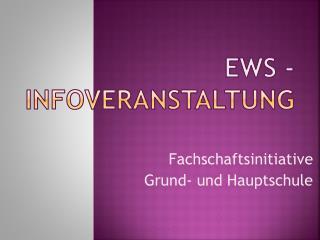 EWS - Infoveranstaltung
