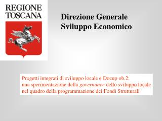Direzione Generale  Sviluppo Economico