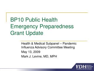BP10 Public Health Emergency Preparedness Grant Update