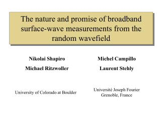 The nature and promise of broadband surface-wave measurements from the random wavefield