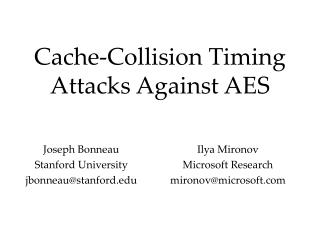 Cache-Collision Timing Attacks Against AES