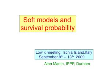 Soft models and  survival probability