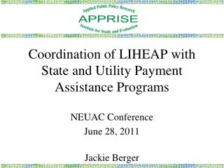 Coordination of LIHEAP with State and Utility Payment Assistance Programs