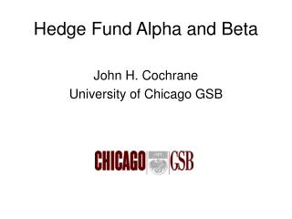 Hedge Fund Alpha and Beta