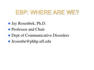 EBP: WHERE ARE WE?