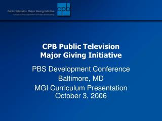 CPB Public Television Major Giving Initiative