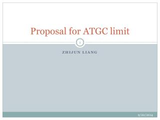 Proposal for ATGC limit