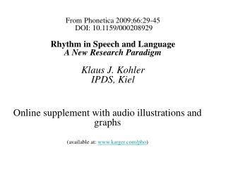 Online supplement with audio illustrations and graphs (available at:  karger/pho )