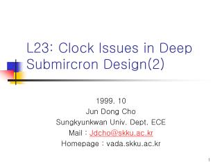 L23: Clock Issues in Deep Submircron Design2