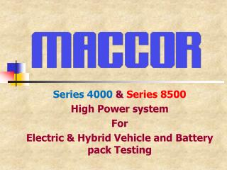 Series 4000  &  Series 8500 High Power system For