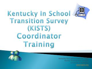 Kentucky Post School Outcome Study Human Development Institute University of Kentucky