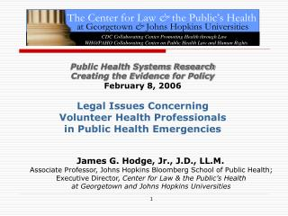 Public Health Systems Research Creating the Evidence for Policy  February 8, 2006