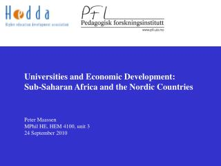 Universities and Economic Development:  	Sub-Saharan Africa and the Nordic Countries