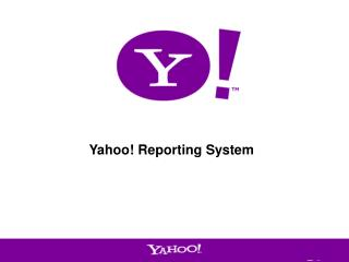 Yahoo! Reporting System