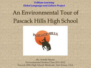 An Environmental Tour of Pascack Hills High School