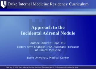 Approach to the  Incidental Adrenal Nodule