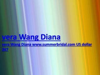 vera Wang Diana www.summerbridal.com US dollar 367