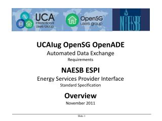 UCAIug OpenSG OpenADE Automated Data Exchange Requirements NAESB ESPI