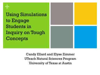 Using Simulations to Engage Students in Inquiry on Tough Concepts