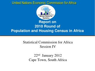 Report on  2010 Round of  Population and Housing Census in Africa