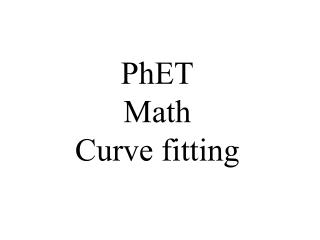 PhET Math Curve fitting