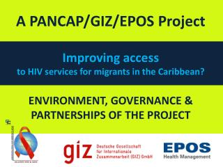 Improving access  to HIV services for migrants in the Caribbean?