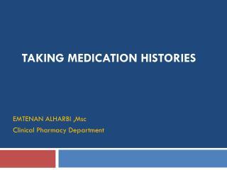 Taking Medication Histories