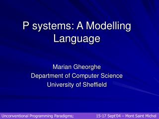 P systems: A Modelling Language