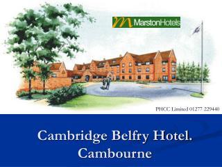 Cambridge Belfry Hotel. Cambourne