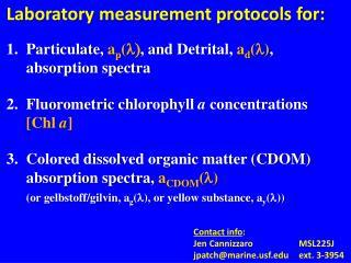 Laboratory measurement protocols for: