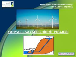Yenilenebilir Enerji Genel Müdürlüğü Proje Dairesi Başkanlığı