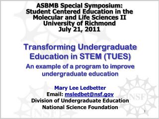 Transforming Undergraduate Education in STEM (TUES)