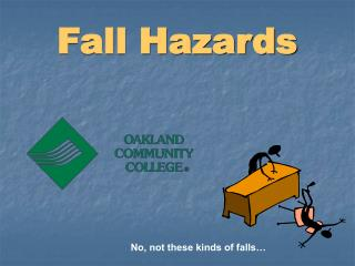 Fall Hazards