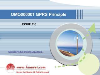 OMQ000001 GPRS Principle