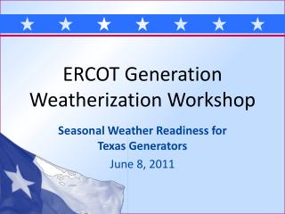 ERCOT Generation Weatherization Workshop