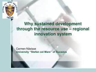 Why sustained development through the resource use – regional innovation system