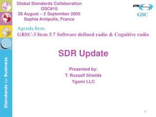 SDR Update