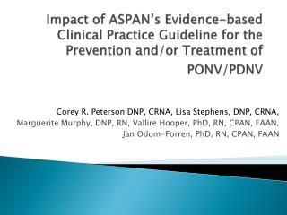 Corey R. Peterson DNP, CRNA, Lisa Stephens, DNP, CRNA,