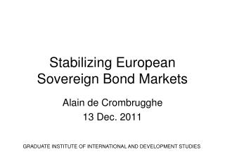 Stabilizing European Sovereign Bond Markets