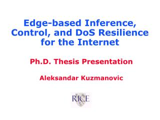 Edge-based Inference, Control, and DoS Resilience  for the Internet