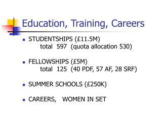 Education, Training, Careers