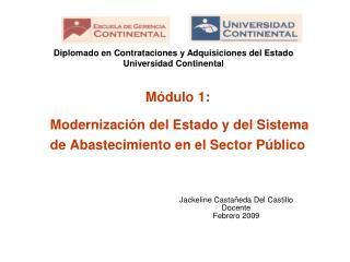 Mó dulo  1: Modernización del Estado y del Sistema de Abastecimiento en el Sector Público