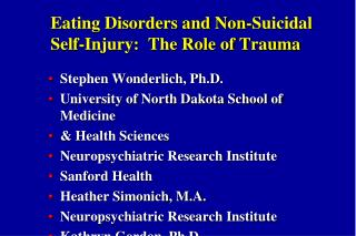 Eating Disorders and Non-Suicidal Self-Injury:  The Role of Trauma