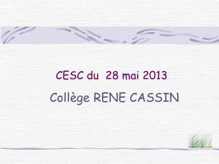 CESC du  28 mai 2013