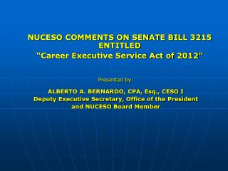"NUCESO COMMENTS ON SENATE BILL 3215 ENTITLED ""Career Executive Service Act of 2012"""