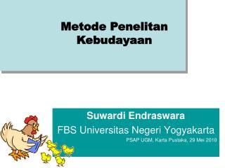 Suwardi Endraswara FBS Universitas Negeri Yogyakarta PSAP UGM, Karta Pustaka, 29 Mei 2010