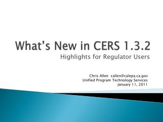 What's New in CERS 1.3.2