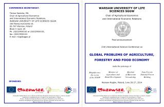 WARSAW UNIVERSITY  OF  LIFE  SCIENCES  SGGW  Chair of Agricultural Economics