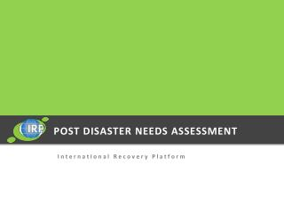 POST DISASTER NEEDS ASSESSMENT