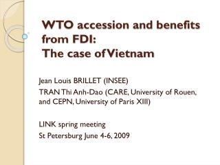 WTO accession and benefits from FDI: The case of Vietnam